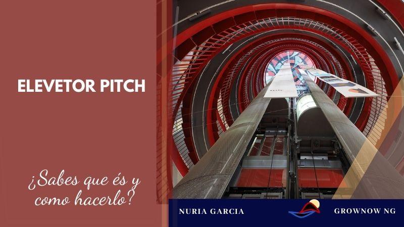 Elevator Pitch:  ¿Sabes que és y cómo utilizarlo?