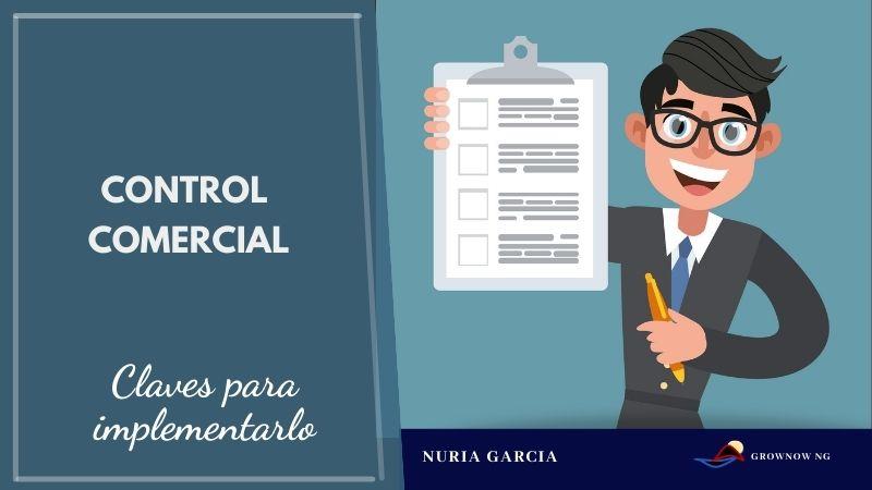 Las claves del Control Comercial eficaz