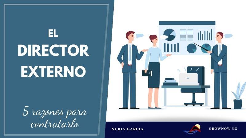 El Director Externo, 5 razones para contratarlo